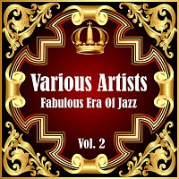 Různí interpreti – Fabulous Era Of Jazz - Vol. 2