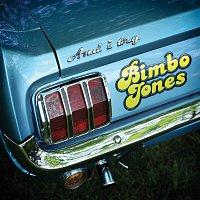 Bimbo Jones – And I Try