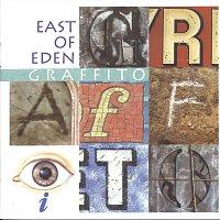 East Of Eden – Graffito