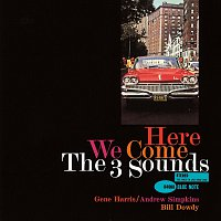 The Three Sounds – Here We Come [Remastered]