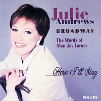 Julie Andrews – Here I'll Stay - The Words Of Jay Lerner