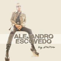 Alejandro Escovedo – Big Station