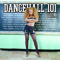 Various Artists.. – Dancehall 101 Vol. 1
