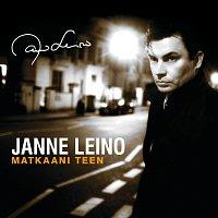 Janne Leino – Matkaani teen