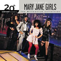 Mary Jane Girls – 20th Century Masters: The Millennium Collection: The Best of Mary Jane Girls