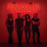 Little Big Town – Pain Killer
