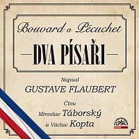 Miroslav Táborský, Václav Kopta – Flaubert: Dva písaři (Bouvard a Pécuchet)