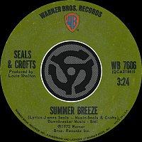 Seals & Crofts – Summer Breeze / East Of Ginger Trees [Digital 45]