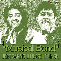Jeet Gannguli & Arijit Singh – Musical Bond: Jeet Gannguli & Arijit Singh