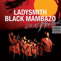 Ladysmith Black Mambazo – Live At Montreux 1987, 1989, 2000