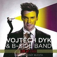 Vojtěch Dyk, B-Side Band, bandleader Josef Buchta – Live at La Fabrika
