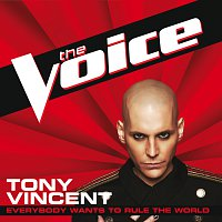 Tony Vincent – Everybody Wants To Rule The World [The Voice Performance]