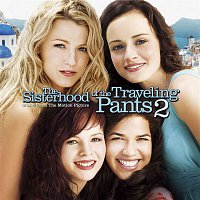 Various Artists.. – Music From The Motion Picture The Sisterhood Of The Traveling Pants 2