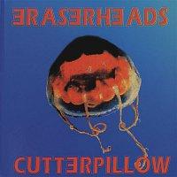 Eraserheads, Marcus Adoro, Buddy Zabala, Raymund Marasigan – Cutterpillow