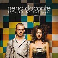 Nena Daconte – Retales De Carnaval