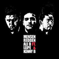 Ali B – Mensen Redden (feat. Lijpe & Kenny B)