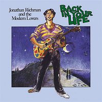 Jonathan Richman, The Modern Lovers – Back In Your Life (Bonus Track Edition)