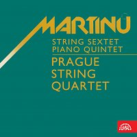 Přední strana obalu CD Martinů: Smyčcový sextet, Klavírní kvintet