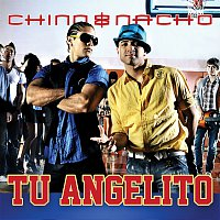 Chino & Nacho – Tu Angelito