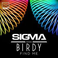 Sigma, Birdy – Find Me