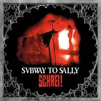 Subway To Sally – Schrei