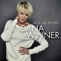 Dana Winner – Als Je Zingt