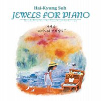 Hai-Kyung Suh – Jewels For Piano
