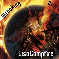 Lisa Campfire – Wrecking Ball