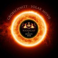 Grobschnitt – Solar Music - Rockpalast & Berlin 1978