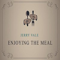 Jerry Vale – Enjoying The Meal