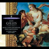 Le Concert Spirituel, Herve Niquet, Veronique Gens, Jean-Paul Fouchécourt – Gilles: Motet a St Jean Baptiste / Trois Lamentations