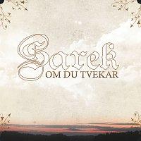 Sarek – Om du tvekar
