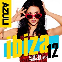 Starkillers – Azuli Ibiza '12 Mixed by Starkillers