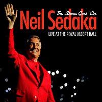 Neil Sedaka – The Show Goes On - Live At The Royal Albert Hall