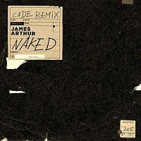 James Arthur – Naked (CADE Remix)