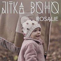 Jitka Boho – Rosalie