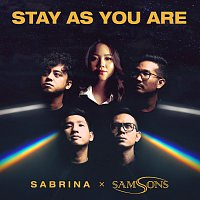 Sabrina, SAMSONS – Stay As You Are