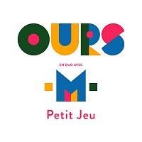 Ours, --M-- – Petit jeu