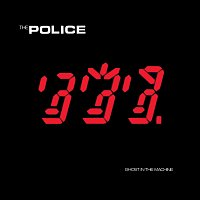 The Police – Ghost In The Machine [Remastered 2003]
