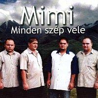 Mimi – Minden szép vele