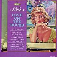 Julie London – Love On The Rocks