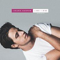 Shane Harper – Like I Did [Acoustic]