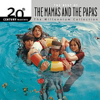 The Mamas & The Papas – 20th Century Masters: The Best Of The Mamas & The Papas - The Millennium Collection