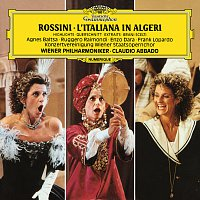 Agnes Baltsa, Enzo Dara, Frank Lopardo, Ruggero Raimondi, Wiener Philharmoniker – Rossini: L'italiana in Algeri - Highlights