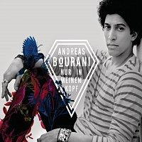 Andreas Bourani – Nur in meinem Kopf