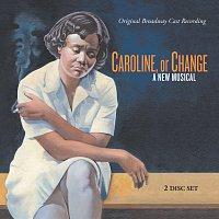 Různí interpreti – Caroline, Or Change [Original Broadway Cast Recording]