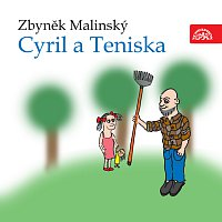 Malinský: Cyril a Teniska