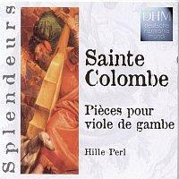 Hille Perl – Sainte Colombe: Pieces Pour Viole De Gambe
