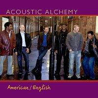 Acoustic Alchemy – American/English