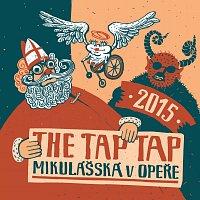 The Tap Tap – Mikulášská v Opeře 2015
